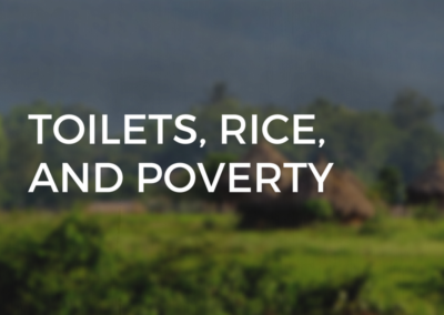 HTF 023: Toilets, Rice, and Poverty: Redefining Global Aid